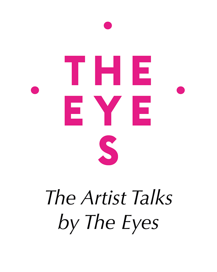 The Artists Talks by The Eyes